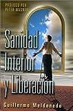 By Guillermo Maldonado Sanidad Interior Y Liberacion Bolsillo - Guillermo Maldonado (7th Edition) [Paperback]