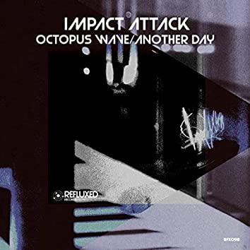 Octopus Wave / Another Day