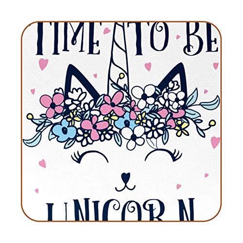 Bennigiry Funny Cat Time To Be - Juego de 6 posavasos de piel con diseño de unicornio (resistente al calor), diseño de flores