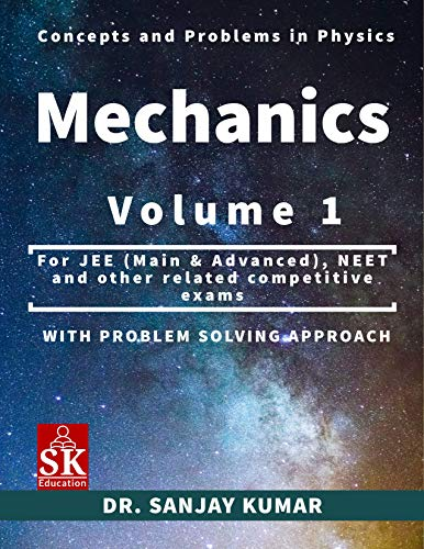 Mechanics Volume 1 (Concepts and Problems in Physics Book 7) Front Cover