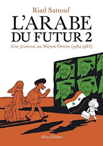 L'Arabe du futur 02: Une jeunesse au Moyen-Orient, 1984-1985 (Images)