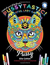 Pussytastic! Celebrate your Lady Garden - A hilarious & naughty colouring book