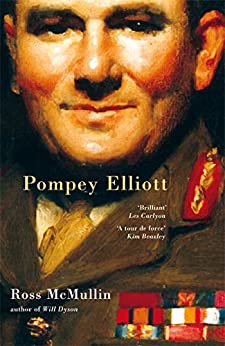 Pompey Elliott by [Ross McMullin, Les Carlyon]