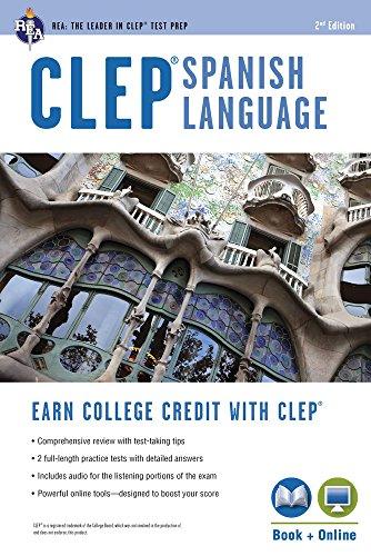 Compare Textbook Prices for CLEP® Spanish Language Book + Online CLEP Test Preparation English and Spanish Edition Second Edition, Revised Edition ISBN 9780738610894 by Goldman, Ms. Lisa J.,Gyori, Viviana,Schneider, April