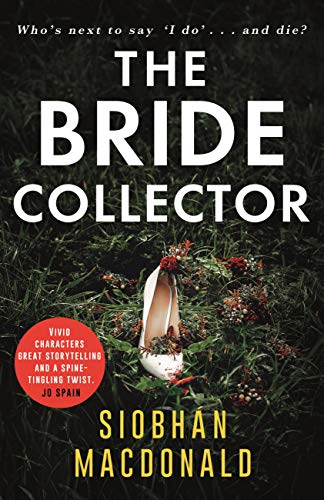 The Bride Collector: 'Who's next to say I do and die?' A compulsive serial killer...