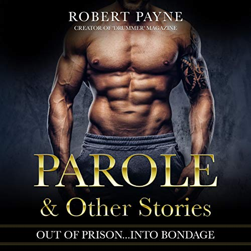 Parole & Other Stories audiobook cover art
