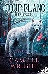 Héritage, tome 1 : Le loup blanc par Wright
