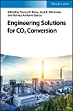 Engineering Solutions for CO2 Conversion (English Edition)