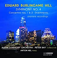 Edward Burlingame Hill: Four Premiere Recordings by Anton Nel