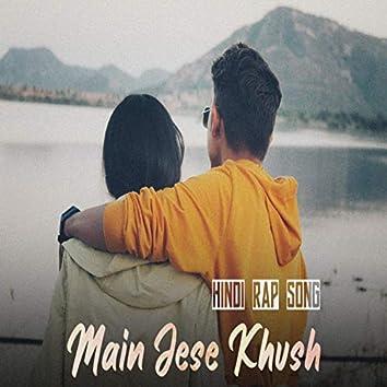 Main Jese Khush