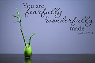 You are Fearfully and Wonderfully Made. Psalm 139:14 Vinyl Wall Decals Quotes Sayings Words Art Decor Lettering Vinyl Wall Art Inspirational Uplifting