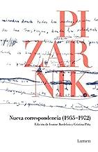 Nueva correspondencia (1955-1972): Edición de Ivonne Bordelois y Cristina Piña