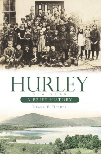 Hurley, New York: A Brief History