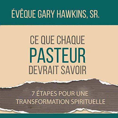 Couverture de Ce Que Chaque Pasteur Devrait Savoir