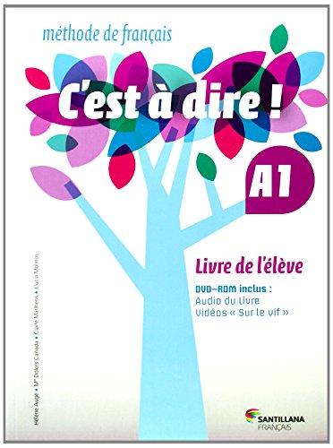 C'EST A DIRE A1 LIVRE ELEVE - 9788492729630