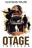 Otage: 30 écoliers pris en otage, thriller, polar, suspense 2021 (Policiers, thrillers, à suspense en français)