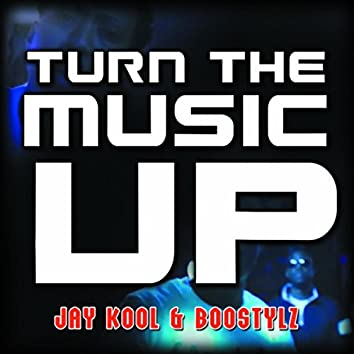 Turn the Music Up