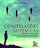 Constelações sistêmicas: 100 cartas baseadas nos aprendizados da Constelações de Bert Hellinger (Português)