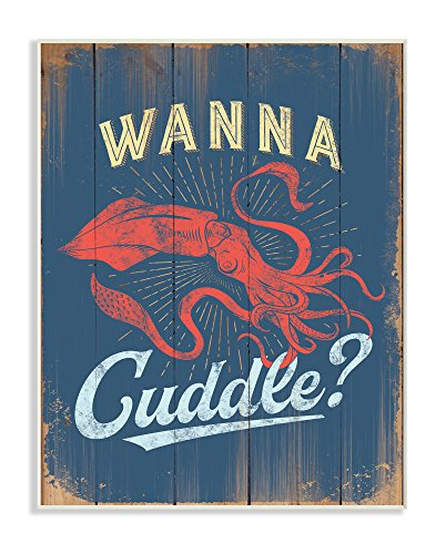 Stupell Industries Cuddle With a Squid Wall Plaque Art, 10 x 0.5 x 15, Proudly Made in USA