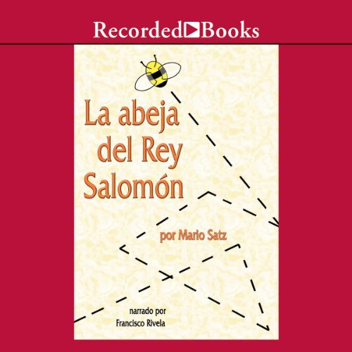 La Abeja del Rey Salomon (Texto Completo) [The Bee of King Salomon] audiobook cover art