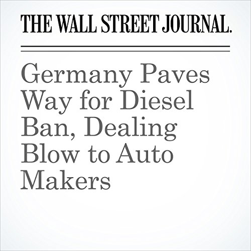 Germany Paves Way for Diesel Ban, Dealing Blow to Auto Makers copertina