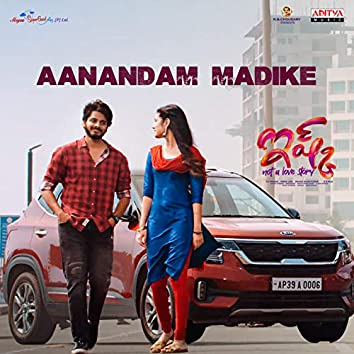 """Aanandam Madike (From """"Ishq - Not a Love Story"""")"""