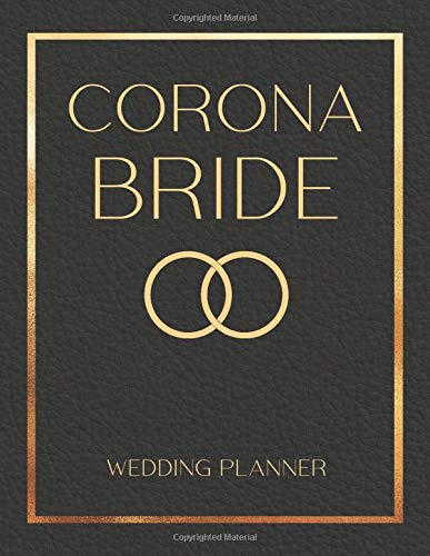 Corona Bride - Wedding Planner: Black and Gold Wedding Planning Book and Organizer, Engagement Gift for Bride and Groom