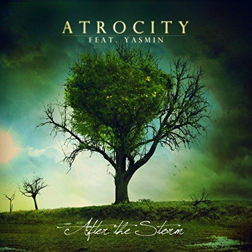 Atrocity Feat. Yasmin: After the Storm (Feat. Yasmin) (Ltd. Digipak) (Audio CD (Limited Edition))