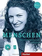 Menschen Sechsbandige Ausgabe: Arbeitsbuch B1.2 MIT Audio-cd (German Edition)