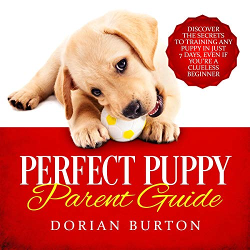 Perfect Puppy Parent Guide audiobook cover art