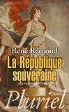 La République souveraine - La vie politique en France (1879-1939) - Fayard/Pluriel - 12/06/2013