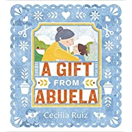 [By Cecilia Ruiz ] A Gift from Abuela (Hardcover)【2018】by Cecilia Ruiz (Author) (Hardcover)