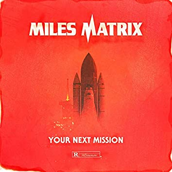 Your Next Mission