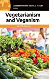 Vegetarianism and Veganism: A Reference Handbook (Contemporary World Issues)