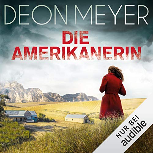 Die Amerikanerin     Bennie Griessel 6              By:                                                                                                                                 Deon Meyer                               Narrated by:                                                                                                                                 Martin Bross                      Length: 3 hrs and 55 mins     Not rated yet     Overall 0.0