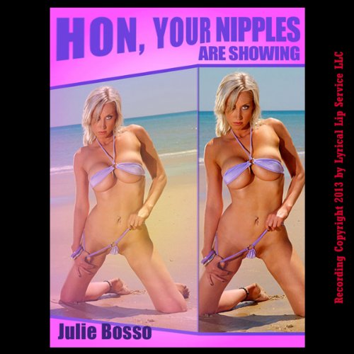 Hon, Your Nipples are Showing audiobook cover art