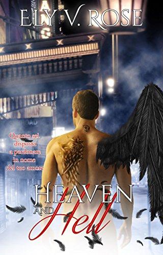 Heaven and Hell: Quanto sei disposto a perdonare in nome dell'amore?