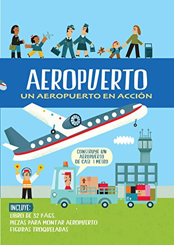 Aeropuerto. Un aeropuerto en acción (Libro Regalo)