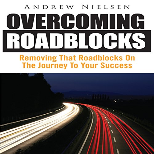Overcoming Roadblocks audiobook cover art