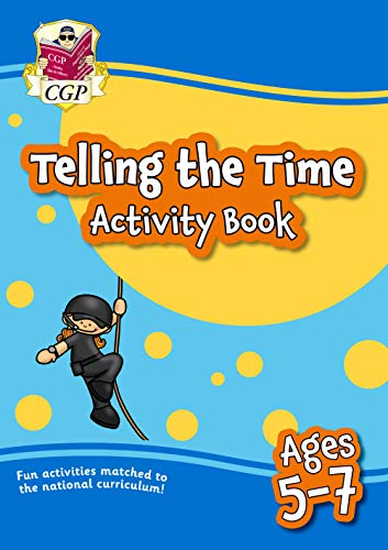New Telling the Time Home Learning Activity Book for Ages 5-7 (CGP Home Learning)