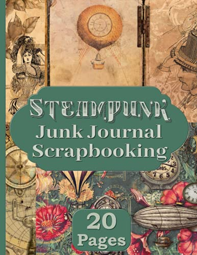 Compare Textbook Prices for Steampunk Junk Journal Scrapbooking: Pages and Ephemera Kit Includes 20 Industrial Papers For Collage and Altered Art  ISBN 9798474673875 by RePrint, Operation