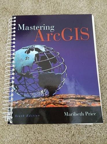 Mastering ArcGIS, 6th Edition