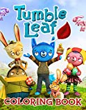 Tumble Leaf Coloring Book: An Easy Coloring Book For Kids Of All Ages With Adorable Illustrations Of Tumble Leaf For Create Amazing Art And Having Fun