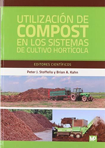 Utilizacion de compost en los sistemas de cultivo Horticola