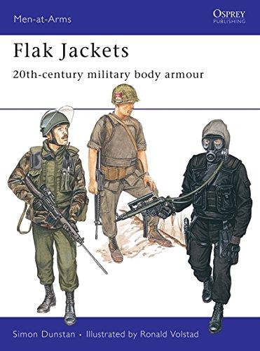 Flak Jackets : Twentieth Century Military Body Armour (Men at Arms Series, 157)