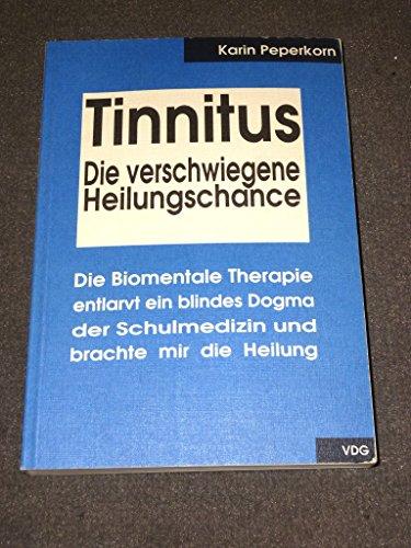 Tinnitus, Die verschwiegene Heilungschance