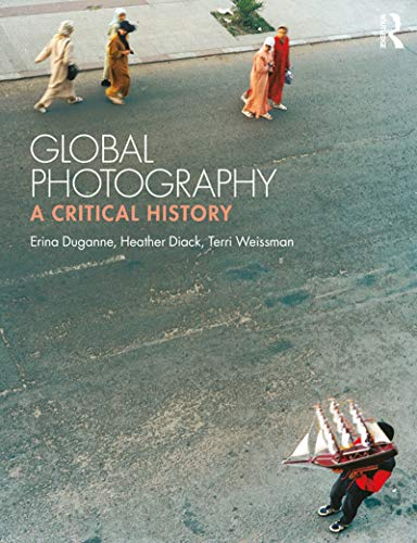 Global Photography: A Critical History