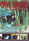 CAVE DIVING The Yucatan Peninsula, Explore the Exciting Underground Realm Of the Mayan Cenotes
