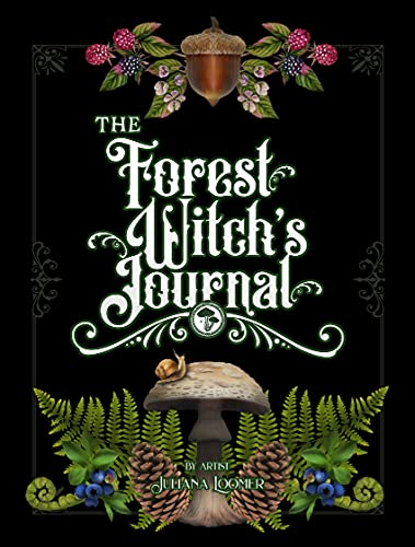 The Forest Witch's Journal: Journal for celebrating and learning about the witch's forest practice. (English Edition)