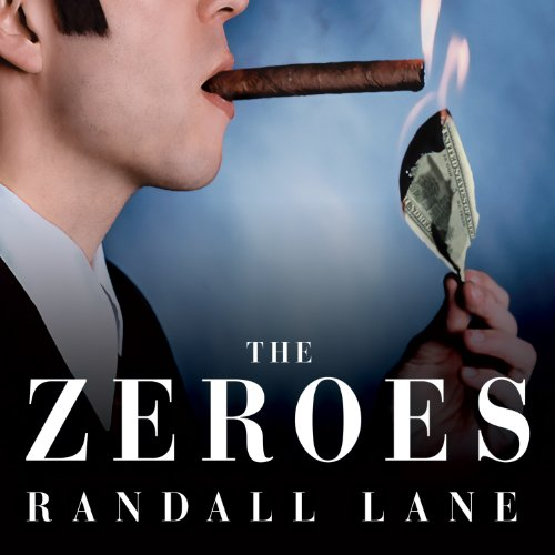 The Zeroes audiobook cover art